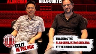 AEA Fix It In The Mic - Recording the Alan Chan Jazz Orchestra