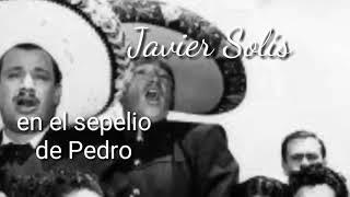 Javier Solís en sepelio de Pedro