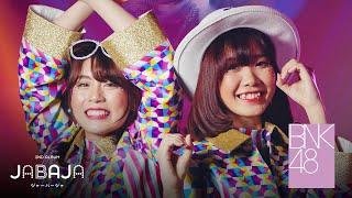 【MV Full】Jabaja / BNK48