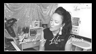 Love of My Life- QUEEN- cover- Rebecca