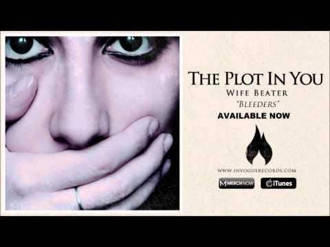 The Plot In You - Bleeders