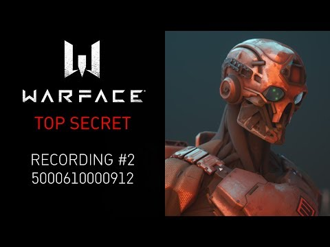 Warface: Совершенно секретно — Recording #2