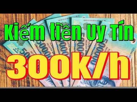 Kiếm 300k/1h Uy Tín - Hướng Dẫn Kiếm Tiền Online Trên Điện Thoại