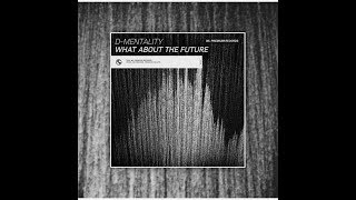 Gambar cover D-Mentality - What About The Future (House) - (Wowland Records