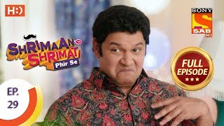 Shrimaan Shrimati Phir Se - Ep 29 - Full Episode - 20th April, 2018