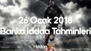 26 Ocak 2018 Banko iddaa Tahminleri Video