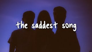 Alec Benjamin the saddest song lyrics.mp3