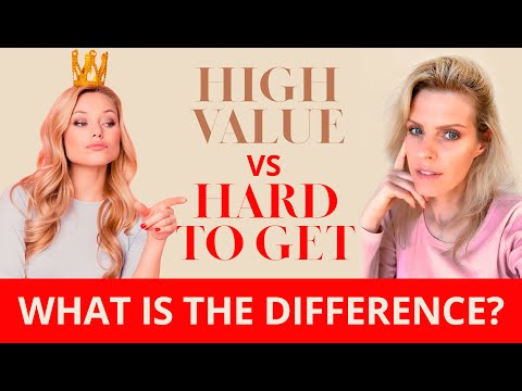 Hard To Get VS High Value Whats The Difference | Greta Bereisaite