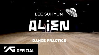 Download lagu LEE SUHYUN - 'ALIEN' DANCE PRACTICE