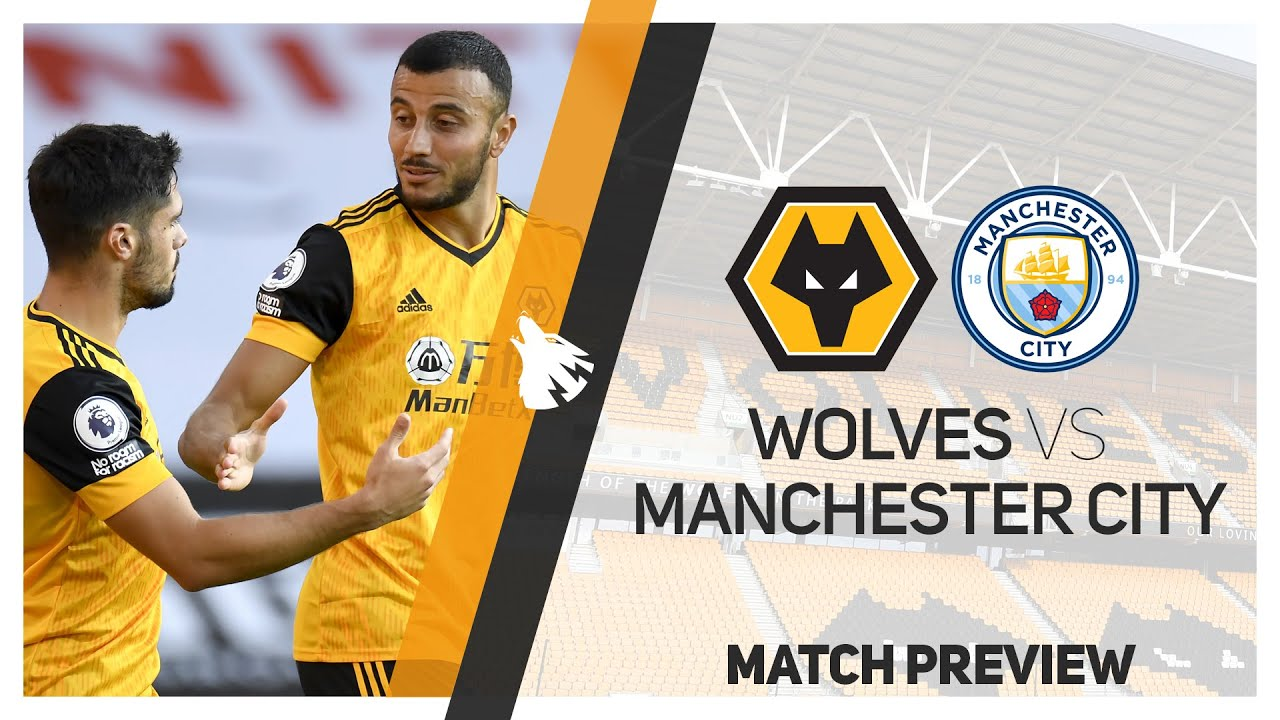 Wolves Vs Manchester City Match Preview Youtube