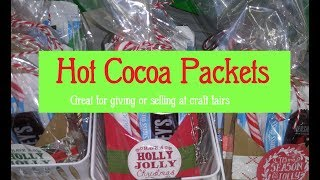 Hot Cocoa Packets for giving or selling at craft fairs