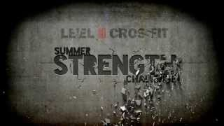 The WODs & Standards - Level10 CrossFit Summer Strength Challenge 2013