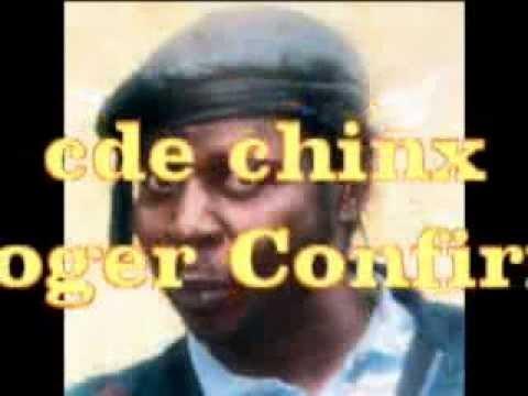 Cde Chinx Chingaira Roger Confirm