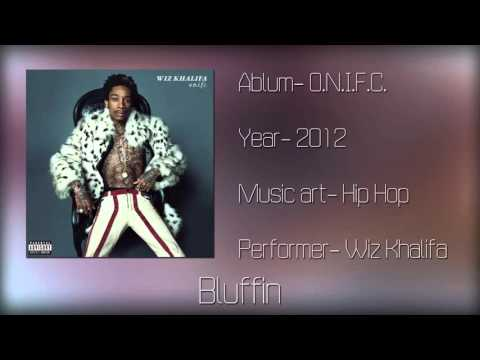 Wiz Khalifa Bluffin (Mp3+Download)