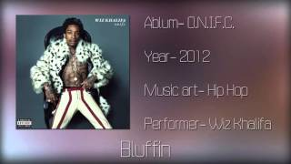 Wiz Khalifa Bluffin (Mp3+Download)
