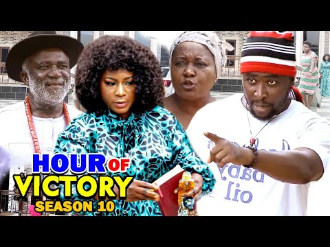 HOUR OF VICTORY SEASON 10 - Destiny Etiko 2020 Latest Nigerian Nollywood Movie Full HD