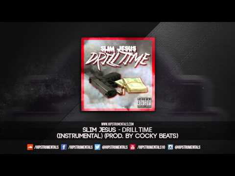 Slim Jesus - Drill Time [Instrumental] (Prod. By Cocky Beats) + DL via @Hipstrumentals