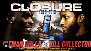 BILL COLLECTOR VS HITMAN! ARP LET ME COLLECTIVELY HOLLA AT YOU AND SAY THANK YOU!