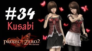 Fatal Frame 2 / Project Zero 2 Wii Edition - Walkthrough Part 34 (KUSABI BOSS FIGHT)