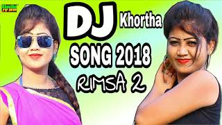 new-nagpuri-khortha-dj-song-2018-rimsa-2-mix-by-dj-rajendra