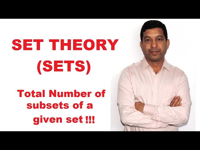 NCERT Class 11 Chapter 1 || Set Theory or Sets || (Total Number of subsets of a given set?)Lecture 4