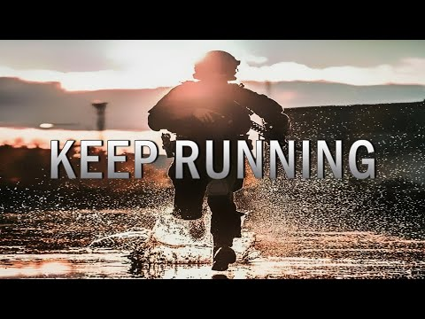 Keep Running ● Military Motivation (2021)