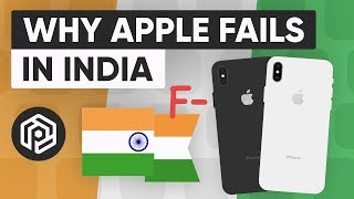 Why Apple Fails in India (& Why it Matters)