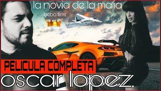 La Novia de la Mafia\Pelicula completa HD