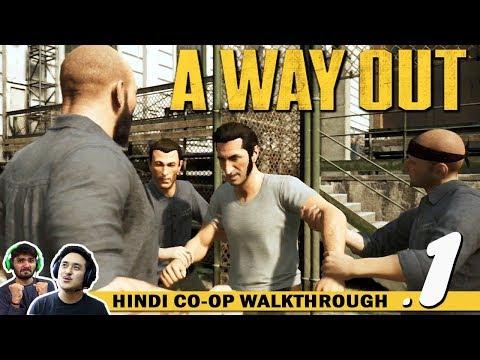 A WAY OUT (Hindi) Walkthrough Part 1...