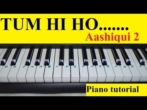Tum Hi Ho Aashiqui 2 Easy and slow piano tutorial with notations