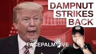Dampnut Strikes Back - The Facepalm Five: April 16, 2018