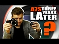 Sony A7S After 3 years // Is It Still As Good? | USER REVIEW