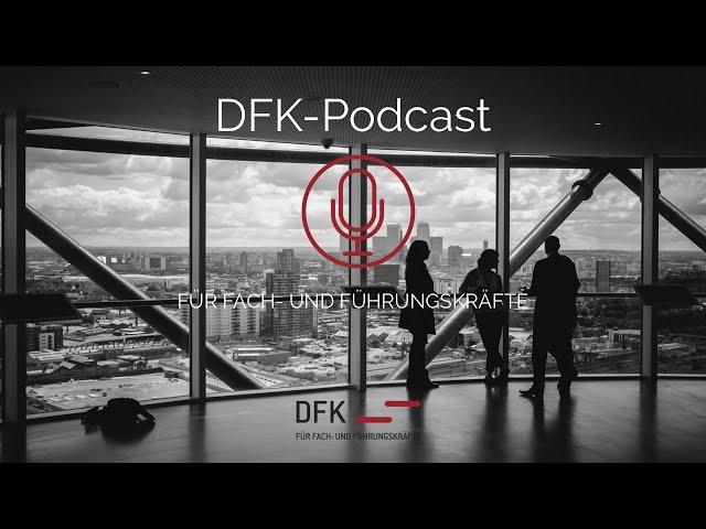 Corona-Krise: Die Auswirkungen auf das Arbeitsverhältnis - DFK-Podcast