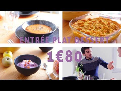 Faire Un Repas à Moins De 3€ Par Personne - Entrée Plat Dessert