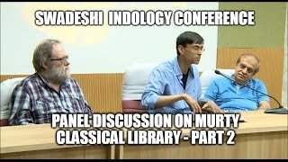 Panel Discussion on Murty Classical Library - Part 2