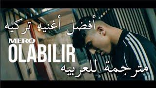 MERO olabilir (ترجمة عربية)افضل اغنية تركية Resimi