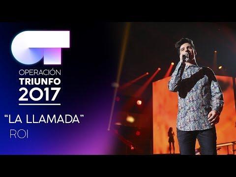 LA LLAMADA - Roi | Gala 6 | OT 2017