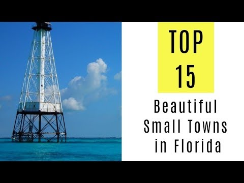 Most Beautiful Small Towns in Florida. TOP 15