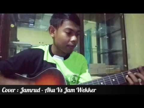 #Coveran76 : Jamrud - Aku Vs Jam Wekker