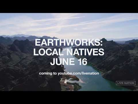 Earthworks Trailer | Local Natives