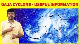 Cyclone Gaja Important News and Numbers Kichdy