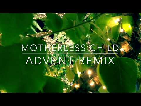 Moby - Motherless Child (Advent Remix) Mp3