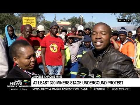Latest On Lanxess Chrome Mine Sit-in Protest In Rustenburg