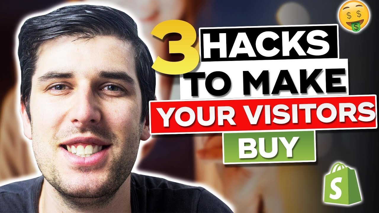 [SECRETS REVEALED] 3 Hacks To Make Sure Your Visitors BUY (Shopify Conversion HACK) | Shopify 2019