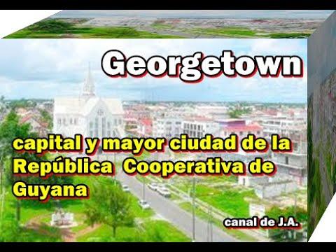 Georgetown es la capital y mayor ciudad de la República Cooperativa de Guyana