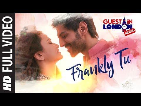 Frankly Tu Sona Nachdi Song (Full Video) | Guest Iin London | Kartik Aaryan & Kriti Kharbanda