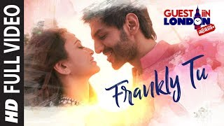 frankly tu sona nachdi song  full video    guest iin london   kartik aaryan   kriti kharbanda