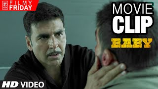 Filmy Friday - Baby Movie Clip 2 - Don't Ever Break Akshay Kumar's Trust