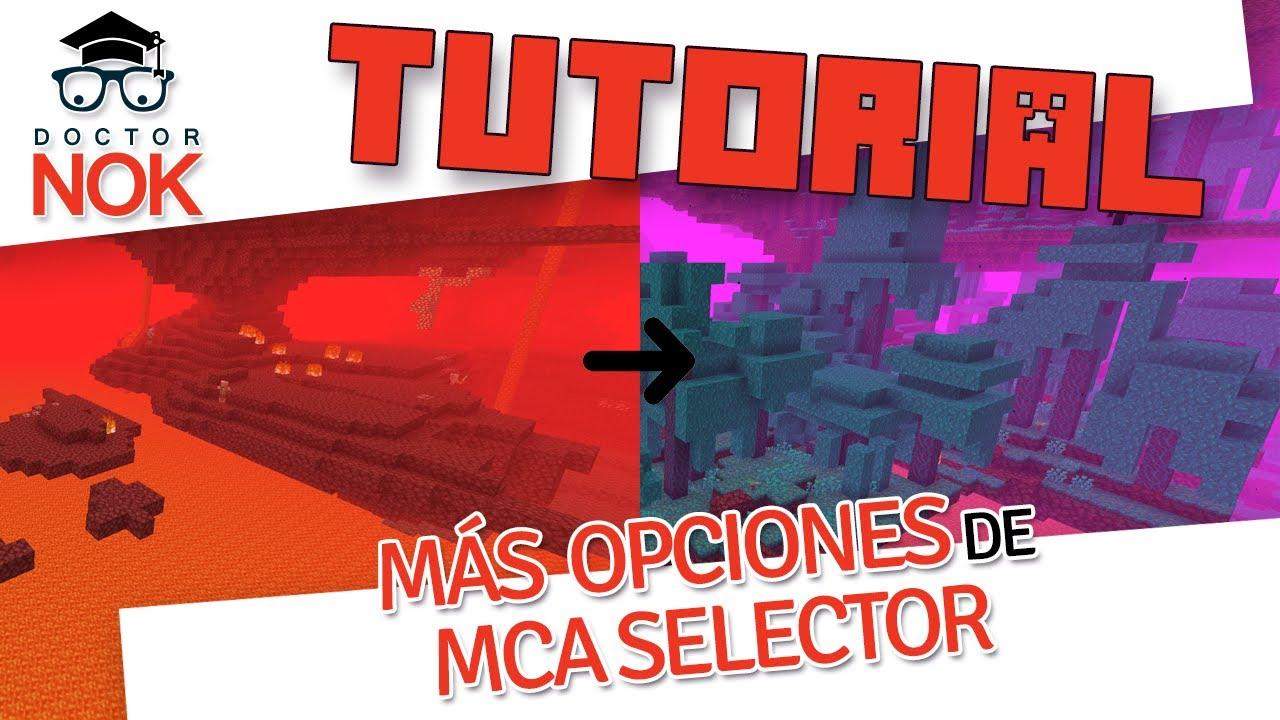 [Tutorial Minecraft] Más opciones de MCA Selector para reiniciar el Nether en la Nether Update
