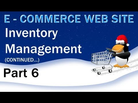 6. E - Commerce Website PHP Tutorial - Store Inventory Continued